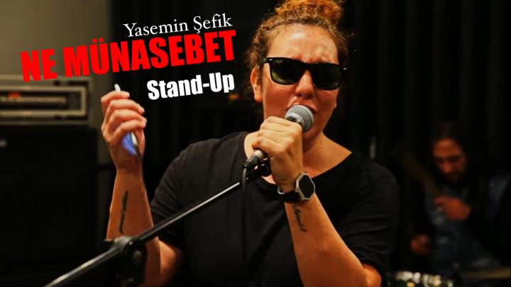 """Yasemin Şefik Stand-up Gösterisi """"Ne Münasebet""""in Tanıtım Videosu Yayında"""