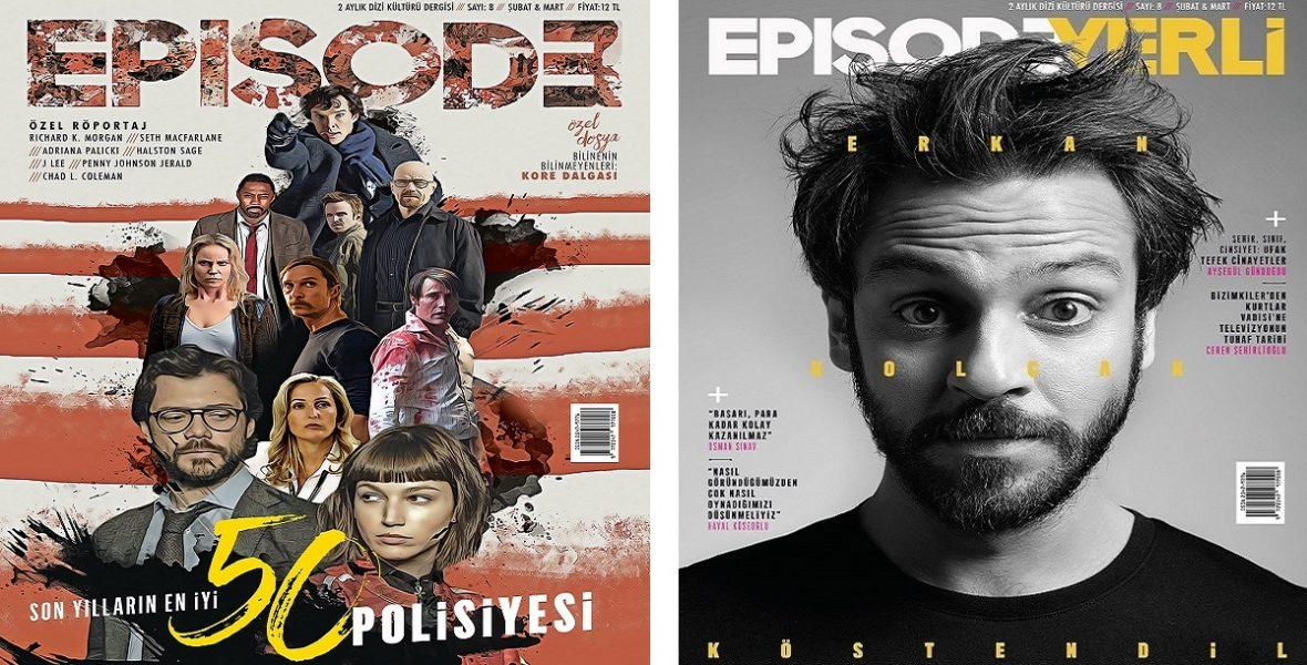 Türkiye'nin Tek Dizi Kültürü Dergisi Episode, 8. Sayısıyla Raflarda