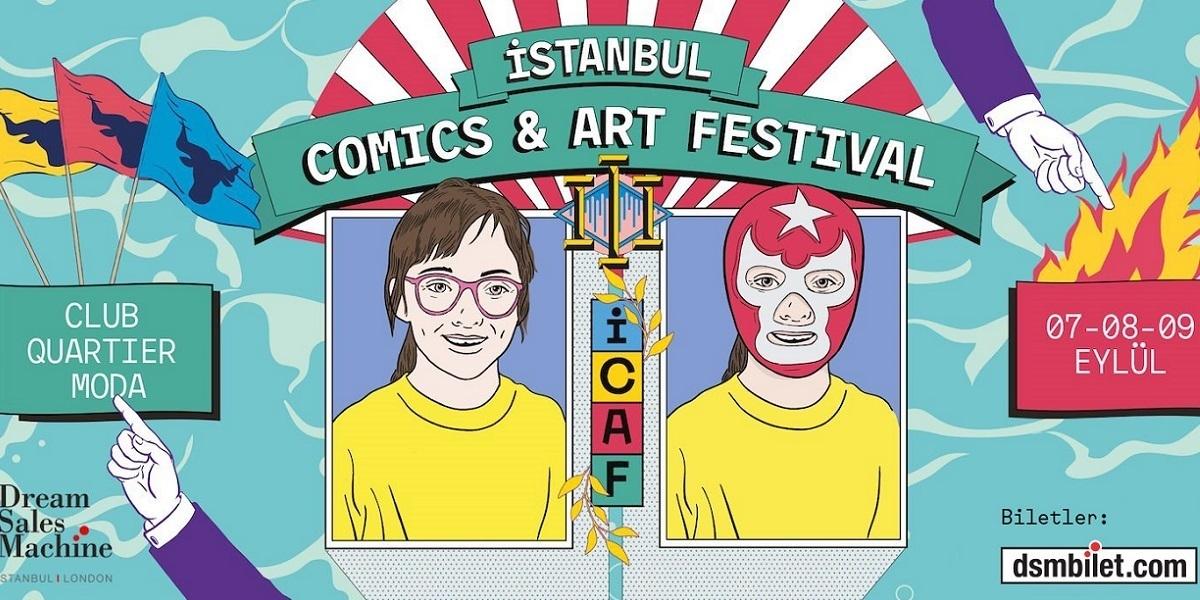 Festival Zamanı: ICAF, Bu Cuma Moda'da Başlıyor
