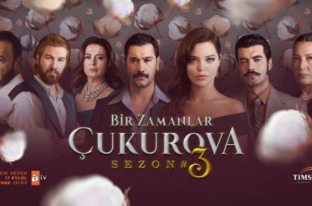 'Bir Zamanlar Çukurova' 3. Sezona Başlıyor