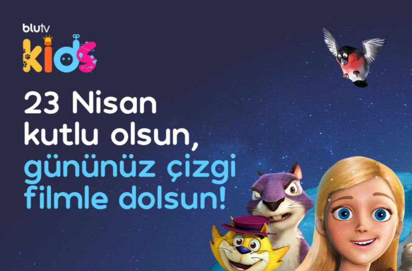 BluTV'den Çocuklara 23 Nisan Hediyesi