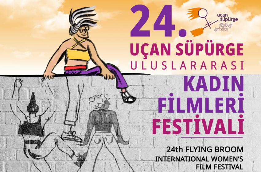 24. Uçan Süpürge Uluslararası Kadın Filmleri Festivali Tarihleri Yenilendi