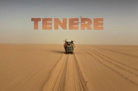 Tenere, Gain'de: Ölümü Göze Alanların Yolculuğu