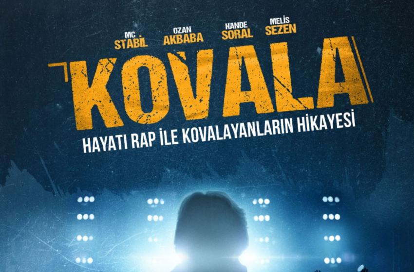 Kovala: Türkiye'nin İlk Rap Filminin Afişi Yayınlandı