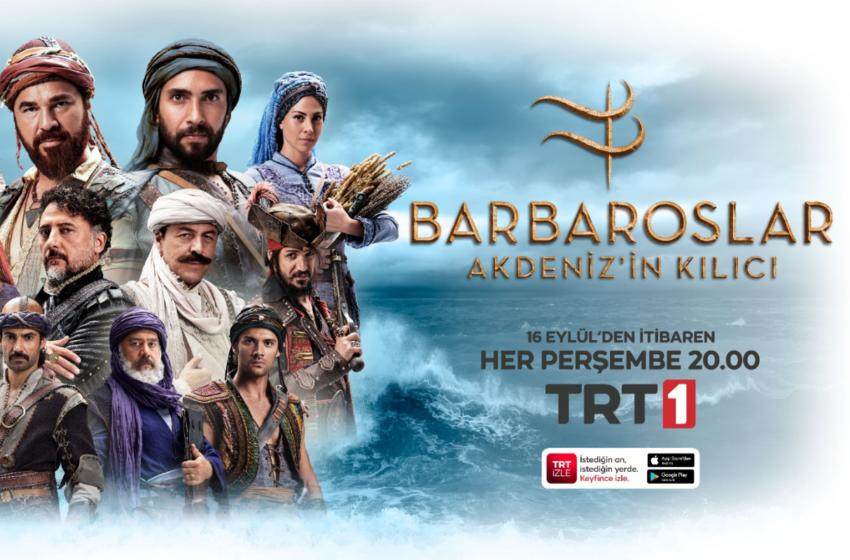 'Barbaroslar Akdeniz'in Kılıcı' Dizisinin Afişi Yayımlandı